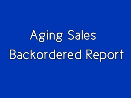 Aging Sales Back-ordered Report