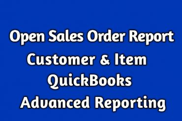 Open Sales Report QuickBooks Advanced Reporting