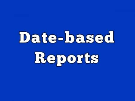 Date based Report